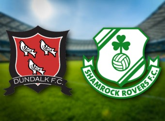 Dundalk to secure vital win over Shamrock Rovers