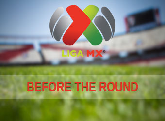 Before the round - Mexico Primera Division